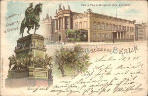 Berlin Palis Kaiser Wilhelm des Grossen Denkmal Friedrichs des Grossen Kat. Berlin