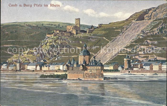 Caub Burg Pfalz am Rhein Serie Rhein Nr. 107 Kat. Kaub