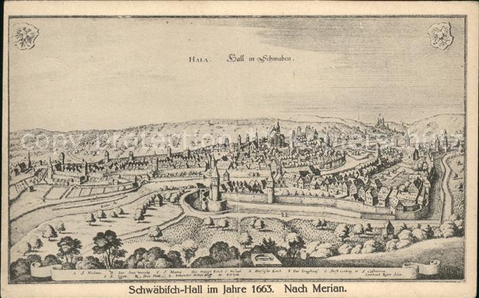 Schwaebisch Hall im Jahre 1663 Stich nach Merian Kat. Schwaebisch Hall