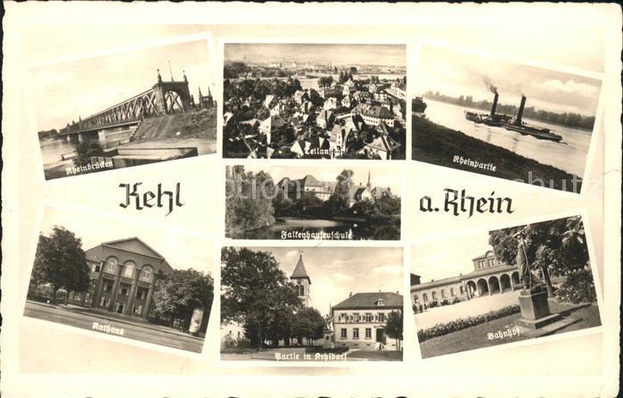 Kehl Rhein Rheinbruecke Rathaus Kehldorf Falkenhausenschule Dampfer Bahnhof Denkmal Kat. Kehl