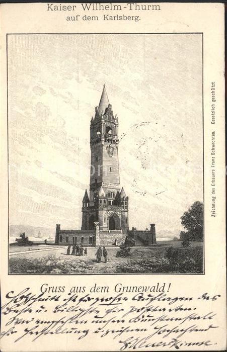 Grunewald Berlin Kaiser Wilhelm Turm auf dem Karlsberg Kat. Berlin