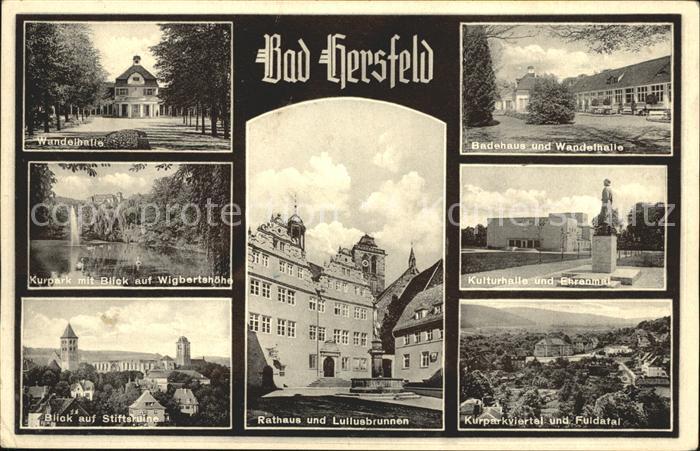Bad Hersfeld Rathaus mit Lullusbrunnen u.Kulturhalle mit Ehrenmal Kat. Bad Hersfeld