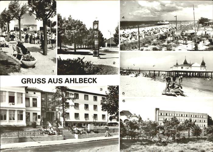 Ahlbeck Ostseebad Konzertpavillon Stranduhr FDGB Erholungsheim Ferienglueck und Max Kreuziger Strand Seebruecke