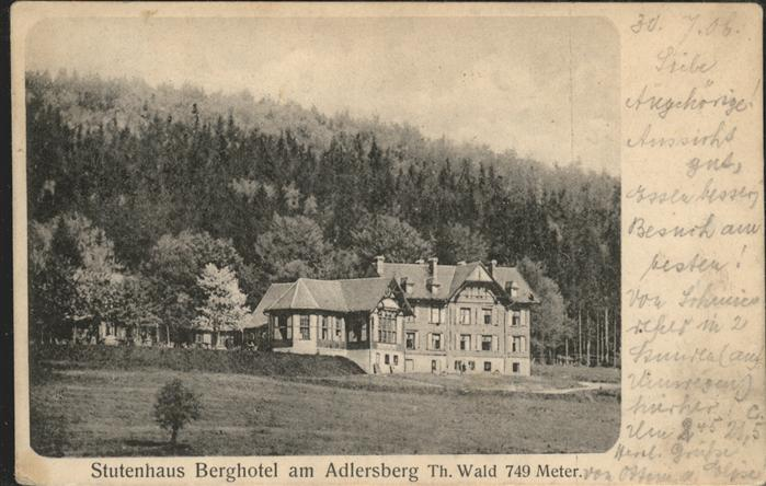 Adlersberg Stutenhaus Stutenhaus Berghotel Kat. Schmiedefeld Rennsteig