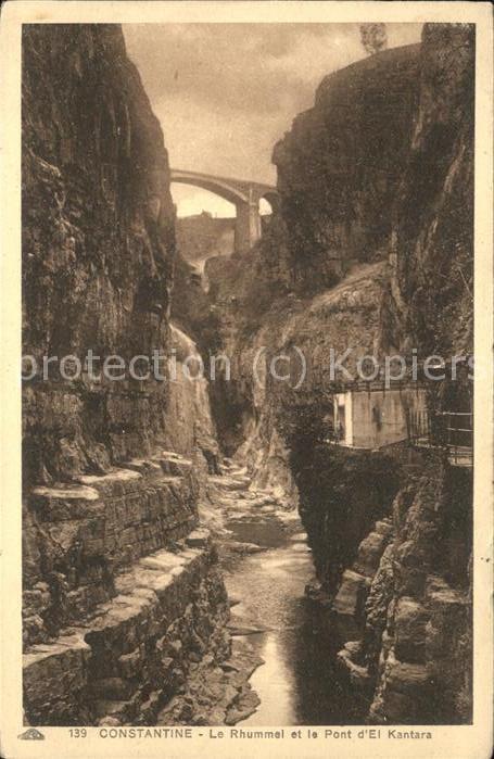 Constantine Gorges du Rhummel et Pont d El Kantara Kat. Algerien