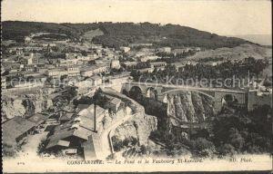 Constantine Pont et le Faubourg El Kantara Kat. Algerien