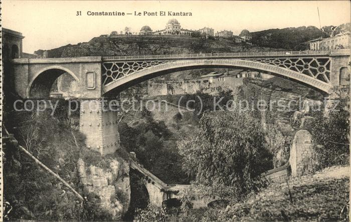 Constantine Pont d El Kantara Kat. Algerien