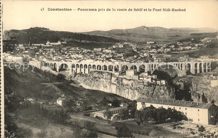 Constantine Panorama pris de la Route de Setif et Pont Sidi Rached  Kat. Algerien