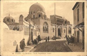 Alger Algerien La Medersa Ecole Superieure Arabe / Algier Algerien /