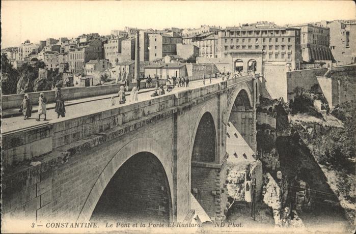 Constantine Pont et Porte El Kantara Kat. Algerien
