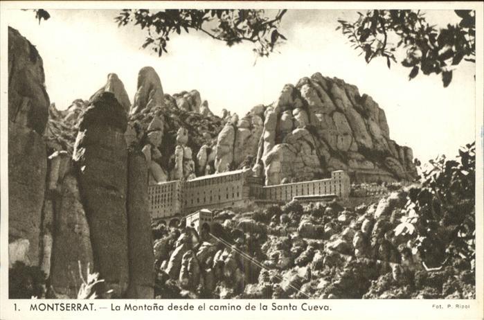 kk42026 Montserrat Kloster Montana desde el camino Santo Cueva Kategorie. Spanien Alte Ansichtskarten