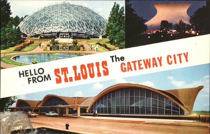 St Louis Missouri The Gateway City Arch Jefferson Memorial Planetarium Climatron Airport Terminal Building Kat.