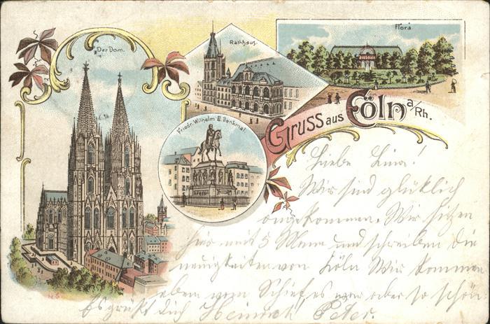 Coeln Rhein Dom Rathaus Kaiser Friedrich Wilhelm Denkmal Floragarten Park   Kat. Koeln