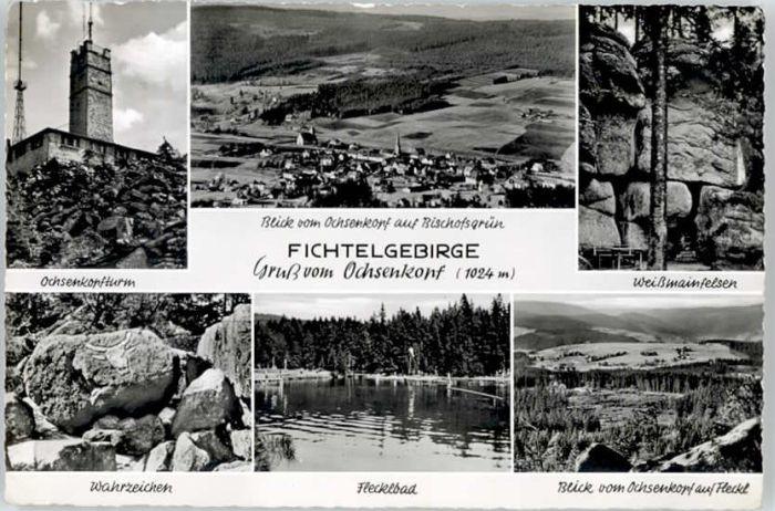 Bischofsgruen Bischofsgruen Ochsenkopf Fleckbad Weissmainfelsen x / Bischofsgruen /Bayreuth LKR