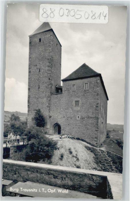 Trausnitz Trausnitz Burg * / Trausnitz /Schwandorf LKR