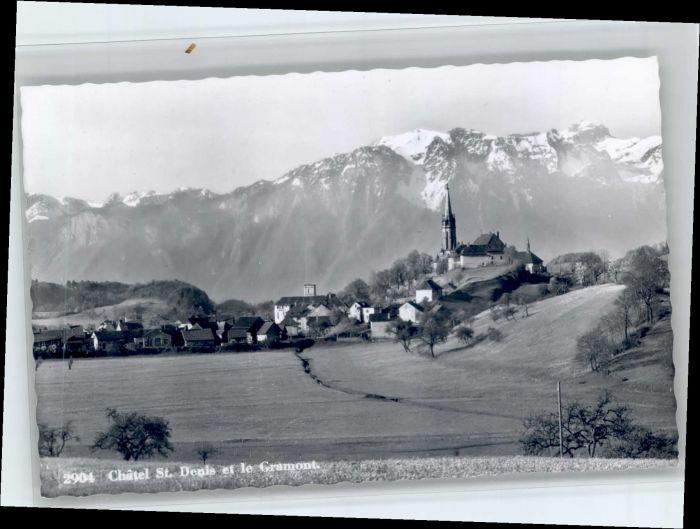 Chatel-St Denis Chatel-St Denis  * / Chatel-St Denis /Bz. La Veveyse