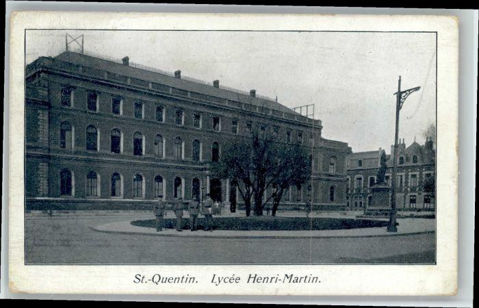 Saint-Quentin Saint-Quentin Lycee Henri-Martin x / Saint-Quentin /Arrond. de Saint-Quentin