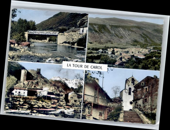 Latour-de-Carol Latour-de-Carol Pont Rio Carol Eglise * / Latour-de-Carol /Arrond. de Prades