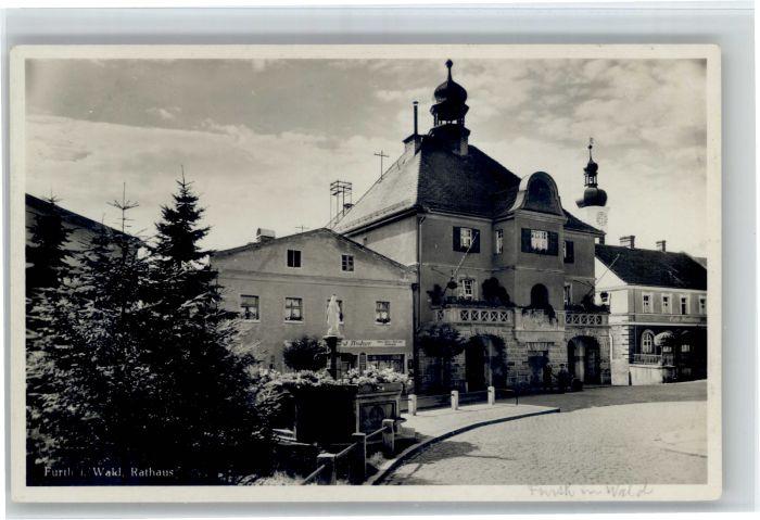 Furth Wald Furth Wald Rathaus * / Furth im Wald /Cham LKR