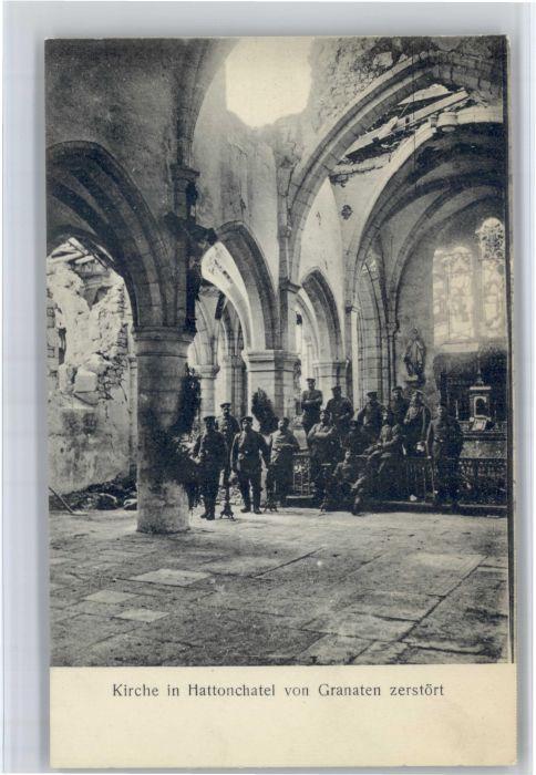 Hattonchatel Hattonchatel Kirche Zerstoerung * / Vigneulles-les-Hattonchatel /Arrond. de Commercy