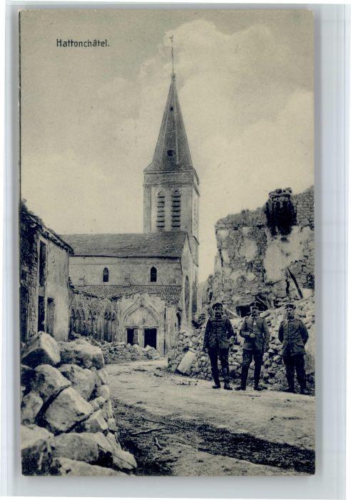 Hattonchatel Hattonchatel Soldaten Zerstoerung * / Vigneulles-les-Hattonchatel /Arrond. de Commercy