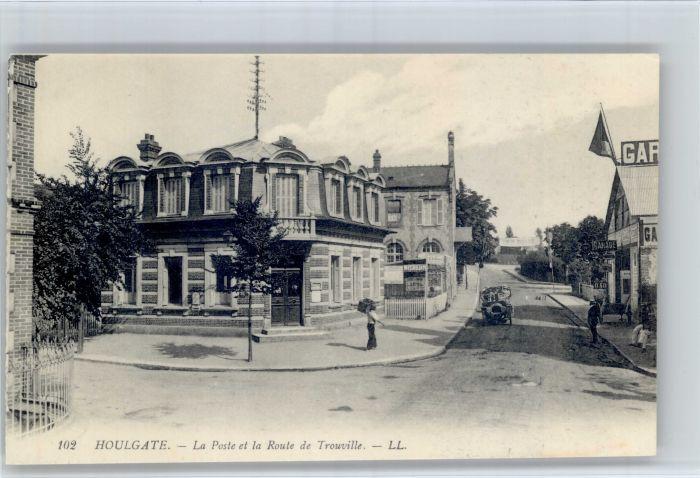 Houlgate Houlgate Poste Route Trouville * / Houlgate /Arrond. de Lisieux