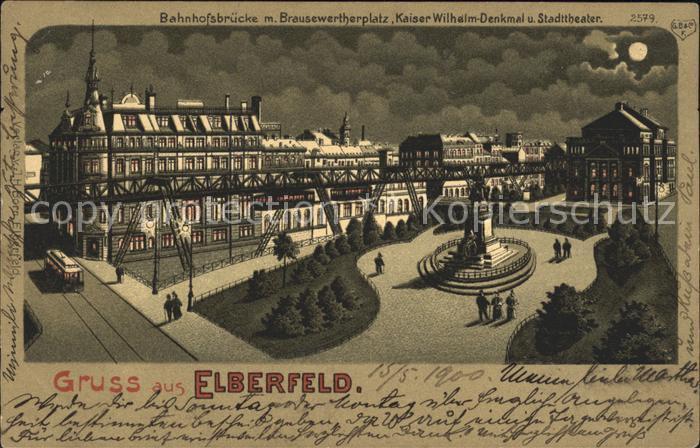 Elberfeld Wuppertal Bahnhofsbruecke Brausewertherplatz Kaiser Wilhelm Denkmal Stadttheater / Wuppertal /Wuppertal Stadtkreis