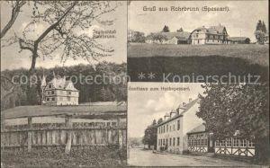 Rohrbrunn Gasthaus zum Hochspessart Jagdschloss Rohrbrunn / Weibersbrunn /Aschaffenburg LKR