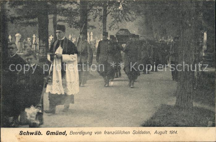 Schwaebisch Gmuend Beerdigung von franzoesischen Soldaten / Schwaebisch Gmuend /Ostalbkreis LKR