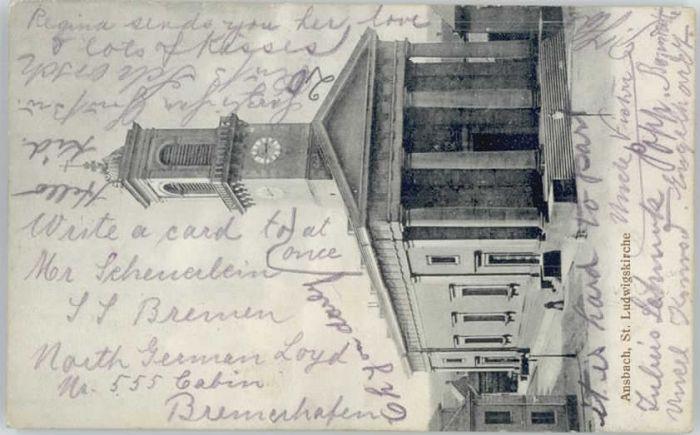 Ansbach Mittelfranken Ansbach St. Ludwigs Kirche  x 1912 / Ansbach /Ansbach LKR