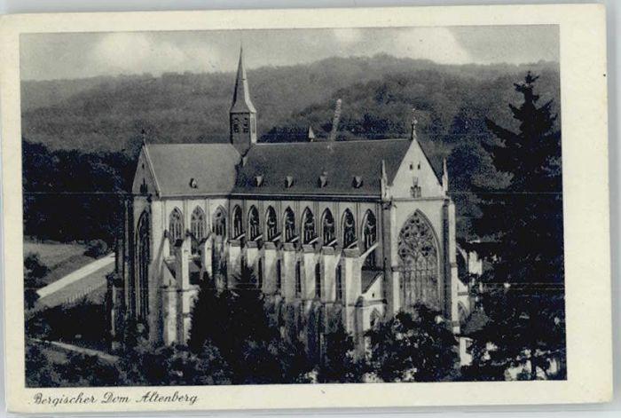 Altenberg Rheinland Altenberg Rheinland Bergischer Dom * / Odenthal /Rheinisch-Bergischer Kreis LKR