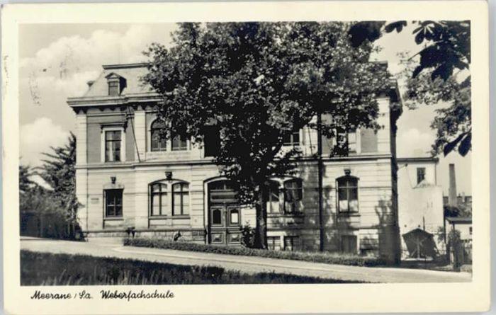 Meerane Meerane Weberfachschule x / Meerane /Zwickau LKR