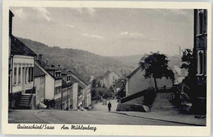 Quierschied Quierschied Muehlenberg * / Quierschied /Saarbruecken Stadtkreis
