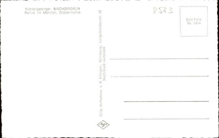 Bischofsgruen Bischofsgruen  * / Bischofsgruen /Bayreuth LKR 1