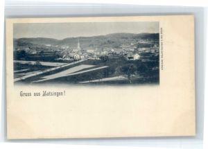 Matzingen Matzingen  * / Matzingen /Bz. Frauenfeld