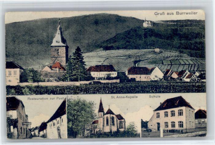 Burrweiler Burrweiler Restaurant Zur Post Schule St Anna Kapelle * / Burrweiler /Suedliche Weinstrasse LKR