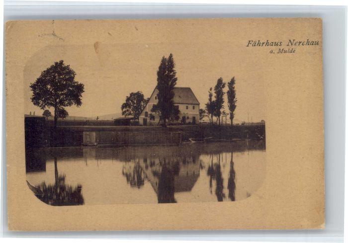 Nerchau Nerchau Faehrhaus x / Nerchau /Leipzig LKR