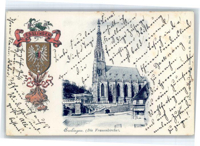 Esslingen Neckar Esslingen Praegedruckkarte Wappen Frauenkirche x / Esslingen am Neckar /Esslingen LKR