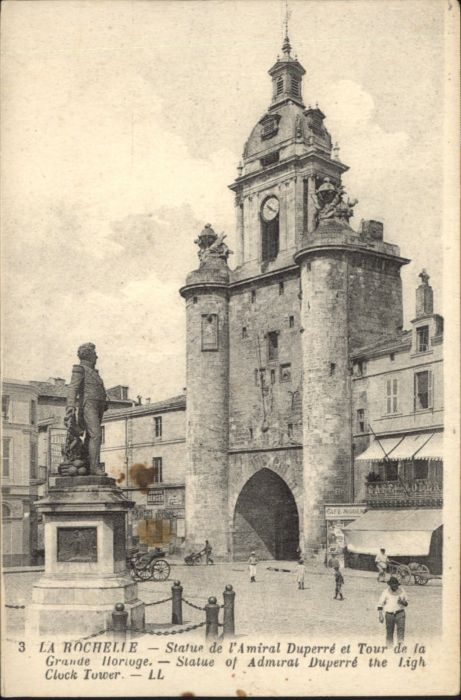 La Rochelle Charente-Maritime La Rochelle Statue de l'Amiral Duperre Tour * / La Rochelle /Arrond. de La Rochelle