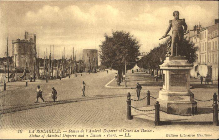 La Rochelle Charente-Maritime La Rochelle Statue de l'Amiral Duperre * / La Rochelle /Arrond. de La Rochelle