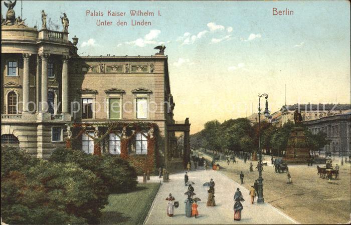 Berlin Kaiser Wilhelm Palais Unter den Linden Kat. Berlin