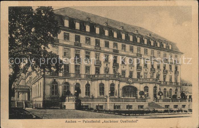Aachen Palasthotel Aachener Quellenhof Kat. Aachen
