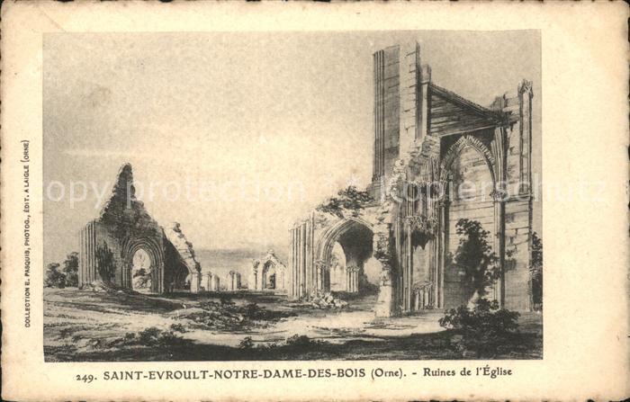 Saint Evroult Notre Dame du Bois Ruines de l Eglise Kat. Saint Evroult Notre Dame du Bois