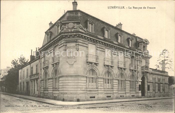 Luneville Banque de France Kat. Luneville