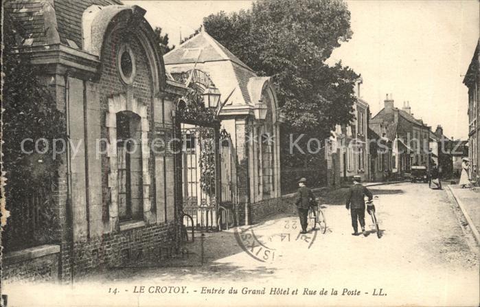Le Crotoy Entree du Grand Hotel et Rue de la Poste Kat. Le Crotoy