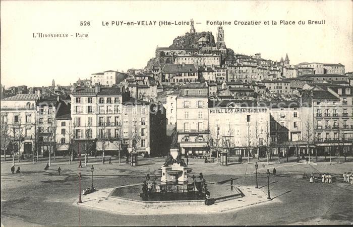 Le Puy en Velay Fontaine Crozatier et la Place du Breuil Kat. Le Puy en Velay