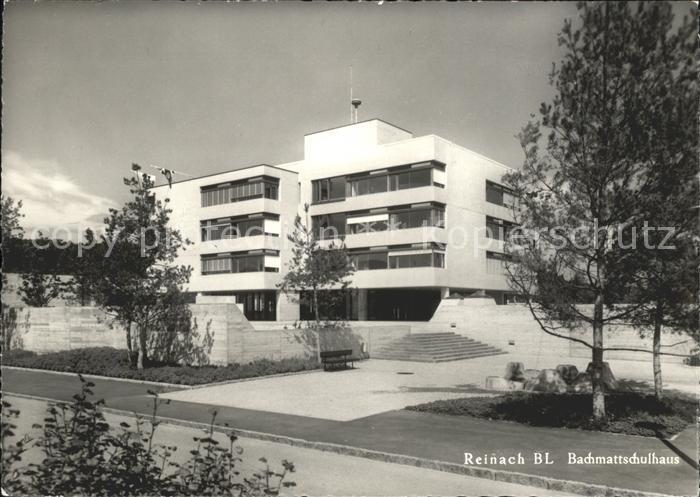 Reinach BL Bachmattschulhaus Kat. Reinach BL