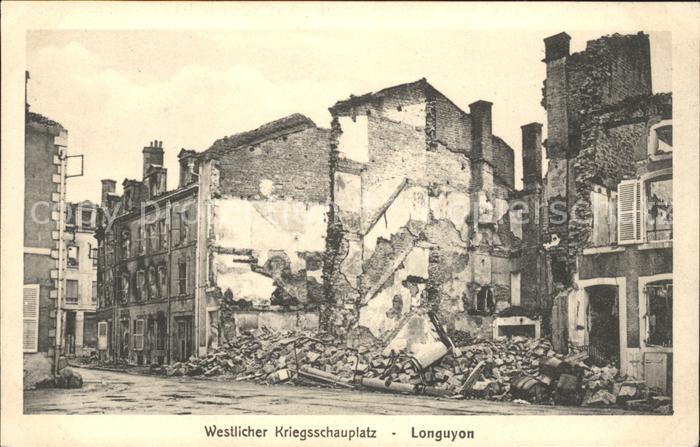 Longuyon Ruines du Grande Guerre Westlicher Kriegsschauplatz Truemmer 1. Weltkrieg / Longuyon /Arrond. de Briey