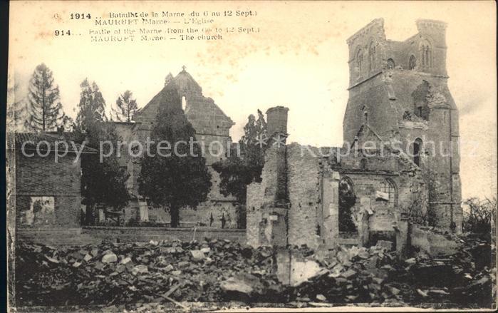 Maurupt-le-Montois Bataille de la Marne September 1914 Grande Guerre Truemmer 1. Weltkrieg / Maurupt-le-Montois /Arrond. de Vitry-le-Francois