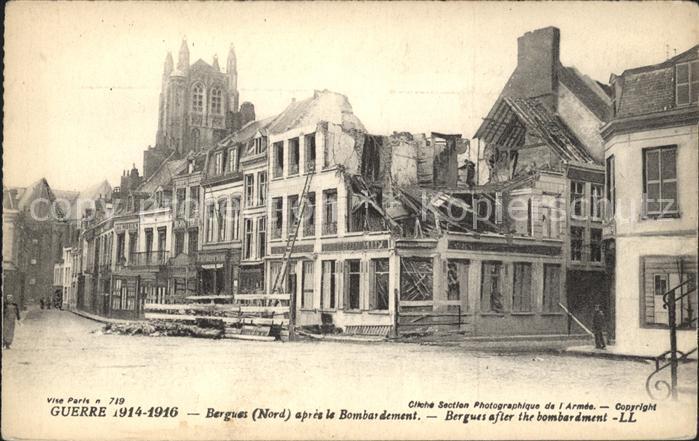 Bergues apres le bombardement Ruines Grande Guerre Truemmer 1. Weltkrieg / Bergues /Arrond. de Dunkerque